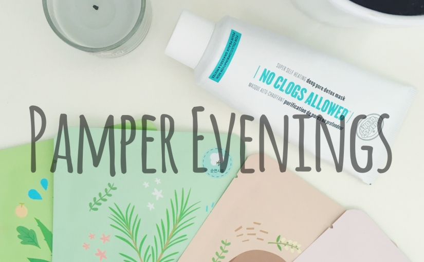 Pamper Evenings
